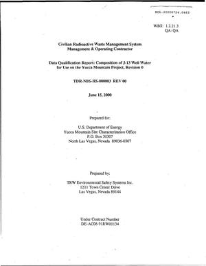 Primary view of object titled 'Data Qualification Report: Compostion of J-13 Well Water for Use on the Yucca Mountain Project'.