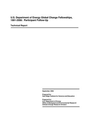 Primary view of object titled 'U.S. Department of Energy Global Change Fellowships, 1991-2006: Participant Follow-Up'.