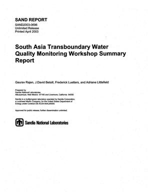 Primary view of object titled 'South Asia transboundary water quality monitoring workshop summary report.'.