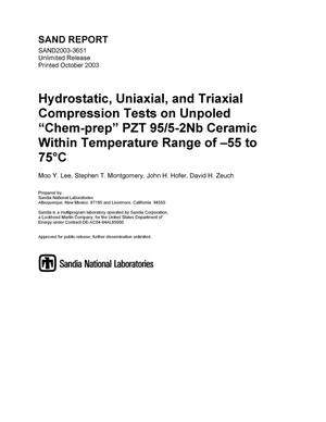 "Primary view of object titled 'Hydrostatic, uniaxial, and triaxial compression tests on unpoled ""Chem-prep"" PZT 95/5-2Nb ceramic within temperature range of -55 to 75 degrees C.'."