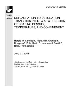 Primary view of object titled 'DEFLAGRATION-TO-DETONATION TRANSITION IN LX-04 AS A FUNCTION OF LOADING DENSITY, TEMPERATURE, AND CONFINEMENT'.