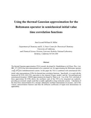 Primary view of object titled 'Using the thermal Gaussian approximation approximation for theBoltzmann Operator in Semiclassical Initial Value Time CorrelationFunctions'.
