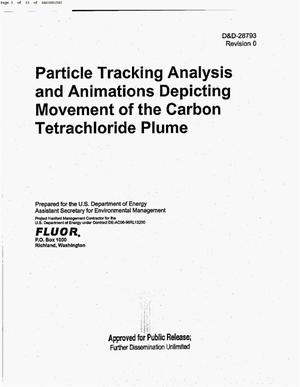 Primary view of object titled 'PARTICLE TRACKING ANALYSIS & ANIMATIONS DEPICTING MOVEMENT OF THE CARBON TETRACHLORIDE PLUME REPORT'.
