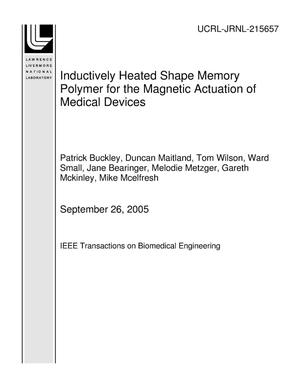 Primary view of object titled 'Inductively Heated Shape Memory Polymer for the Magnetic Actuation of Medical Devices'.