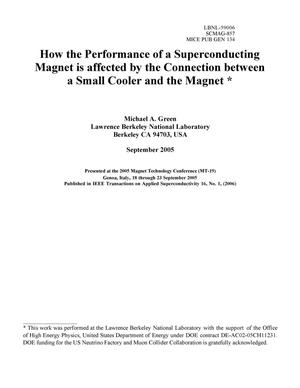 Primary view of object titled 'How the Performance of a Superconducting Magnet is affected by theConnection between a small cooler and the Magnet'.
