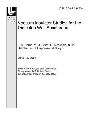 Primary view of object titled 'Vacuum Insulator Studies for the Dielectric Wall Accelerator'.