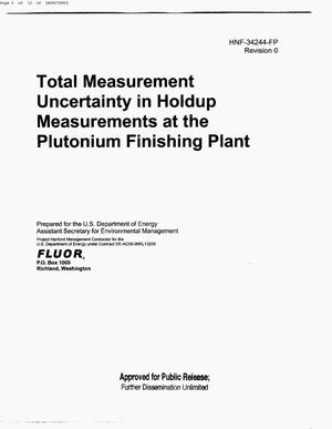 Primary view of object titled 'TOTAL MEASUREMENT UNCERTAINTY IN HOLDUP MEASUREMENTS AT THE PLUTONIUM FINISHING PLANT (PFP)'.