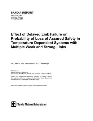 Primary view of object titled 'Effect of delayed link failure on probability of loss of assured safety in temperature-dependent systems with multiple weak and strong links.'.