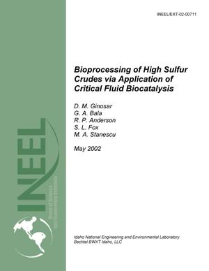 Primary view of object titled 'Bioprocessing of High-sulfur Crudes Via Appliaction of Critical Fluid Biocatalysis'.
