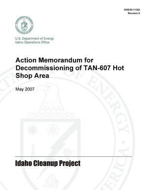 Primary view of object titled 'Action Memorandum for Decommissioning of TAN-607 Hot Shop Area'.