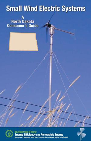 Primary view of object titled 'Small Wind Electric Systems: A North Dakota Consumer's Guide'.