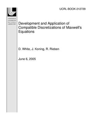 Primary view of object titled 'Development and Application of Compatible Discretizations of Maxwell's Equations'.