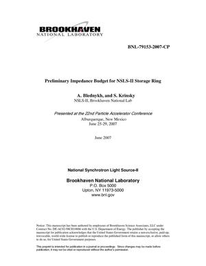 Primary view of object titled 'PRELIMINARY IMPEDANCE BUDGET FOR NSLS-II STORAGE RING.'.