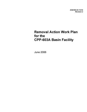 Primary view of object titled 'The Removal Action Work Plan for CPP-603A Basin Facility'.