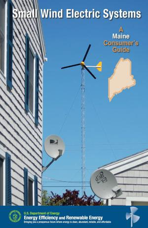 Primary view of object titled 'Small Wind Electric Systems: A Maine Consumer's Guide'.