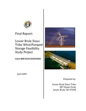 Primary view of object titled 'Lower Brule Sioux Tribe Wind-Pump Storage Feasibility Study Project'.