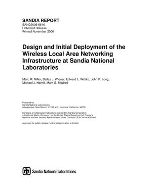 Primary view of object titled 'Design and initial deployment of the wireless local area networking infrastructure at Sandia National Laboratories.'.