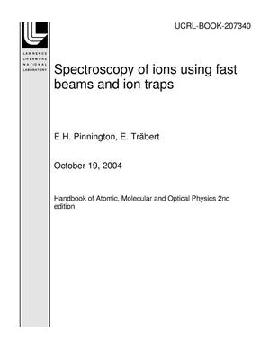 Primary view of object titled 'Spectroscopy of ions using fast beams and ion traps'.