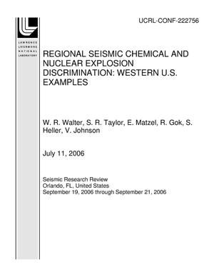 Primary view of object titled 'REGIONAL SEISMIC CHEMICAL AND NUCLEAR EXPLOSION DISCRIMINATION: WESTERN U.S. EXAMPLES'.
