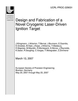 Primary view of object titled 'Design and Fabrication of a Novel Cryogenic Laser-Driven Ignition Target'.