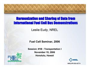 Primary view of object titled 'Harmonization and Sharing of Data from International Fuel Cell Bus Demonstrations (Presentation)'.