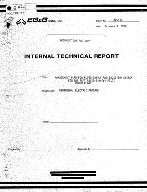 Primary view of object titled 'Internal Technical Report, Management Plan for Fluid Supply and Injection System for the Raft River 5 MW(e) Pilot Power Plant'.
