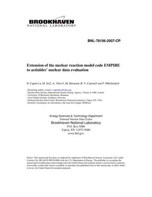 Primary view of object titled 'EXTENSION OF THE NUCLEAR REACTION MODEL CODE EMPIRE TO ACTINIDES NUCLEAR DATA EVALUATION.'.