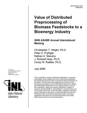 Primary view of object titled 'Value of Distributed Preprocessing of Biomass Feedstocks to a Bioenergy Industry'.