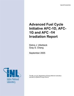Primary view of object titled 'Advanced Fuel Cycle Initiative AFC-1D, AFC-1G and AFC-1H Irradiation Report'.