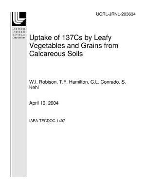 Primary view of object titled 'Uptake of 137Cs by Leafy Vegetables and Grains from Calcareous Soils'.