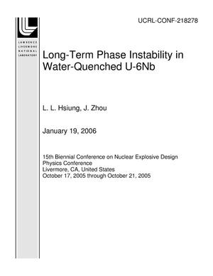 Primary view of object titled 'Long-Term Phase Instability in Water-Quenched U-6Nb'.