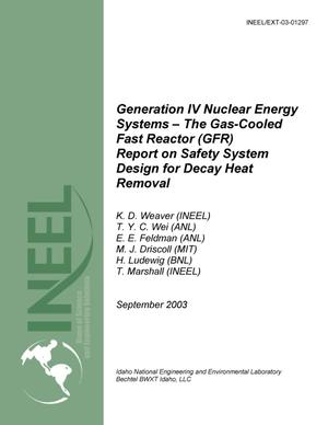 Primary view of object titled 'The Gas-Cooled Fast Reactor: Report on Safety System Design for Decay Heat Removal'.