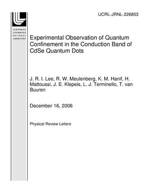 Primary view of object titled 'Experimental Observation of Quantum Confinement in the Conduction Band of CdSe Quantum Dots'.