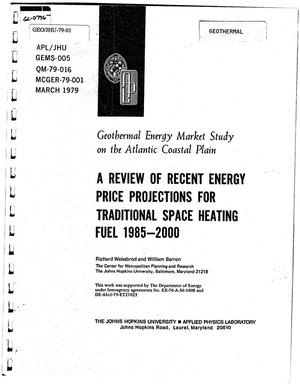 Primary view of object titled 'Geothermal Energy Market Study on the Atlantic Coastal Plain. A Review of Recent Energy Price Projections for Traditional Space Heating Fuel 1985-2000'.