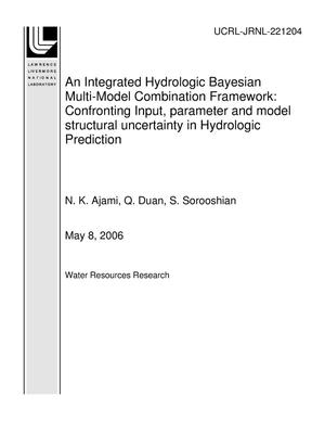 Primary view of object titled 'An Integrated Hydrologic Bayesian Multi-Model Combination Framework: Confronting Input, parameter and model structural uncertainty in Hydrologic Prediction'.