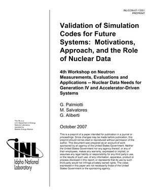 Primary view of object titled 'Validation of Simulation Codes for Future Systems: Motivations, Approach and the Role of Nuclear Data'.