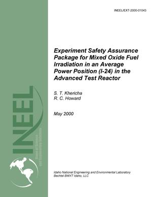 Primary view of object titled 'Experiment Safety Assurance Package for Mixed Oxide Fuel Irridiation in an Average Power Position (I-24) in the Advanced Test Reactor'.