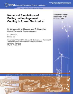 Primary view of object titled 'Numerical Simulations of Boiling Jet Impingement Cooling in Power Electronics'.
