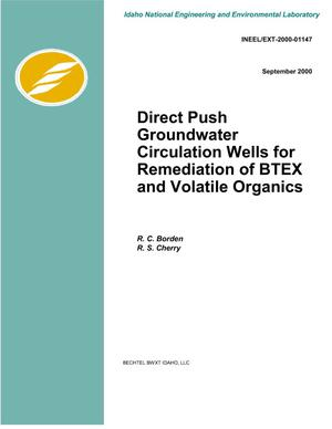 Primary view of object titled 'Direct Push Groundwater Circulation Wells for Remediation of BTEX and Volatile Organics'.