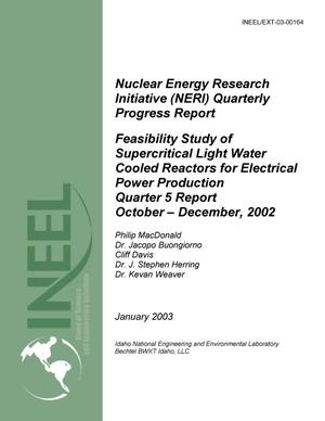 Primary view of object titled 'Feasibility Study of Supercritical Light Water Cooled Reactors for Electrical Power Production, 5th Quarterly Report, October - December 2002'.