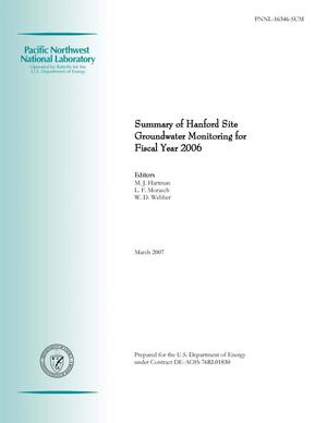 Primary view of object titled 'Summary of Hanford Site Groundwater Monitoring for Fiscal Year 2006'.