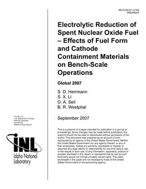 Primary view of object titled 'Electrolytic Reduction of Spent Nuclear Oxide Fuel -- Effects of Fuel Form and Cathode Containment Materials on Bench-Scale Operations'.
