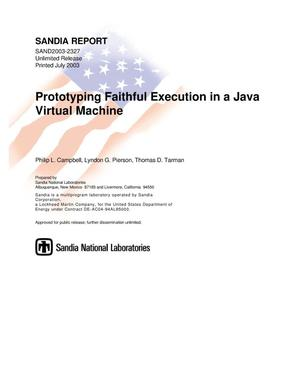 Primary view of object titled 'Prototyping Faithful Execution in a Java virtual machine.'.