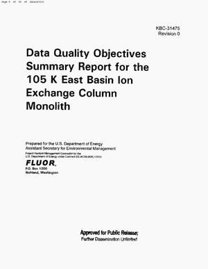 Primary view of object titled 'DATA QUALITY OBJECTIVES SUMMARY REPORT FOR THE 105K EAST BASIN ION EXCHANGE COLUMN MONOLITH'.