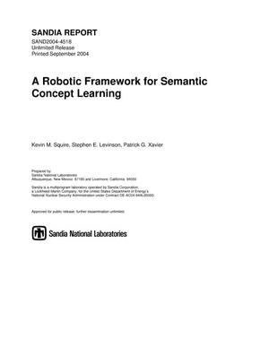 Primary view of object titled 'A robotic framework for semantic concept learning.'.