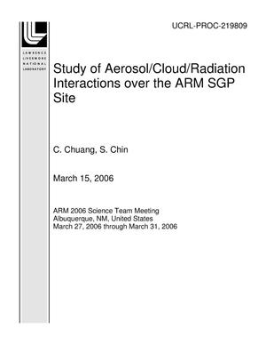 Primary view of object titled 'Study of Aerosol/Cloud/Radiation Interactions over the ARM SGP Site'.
