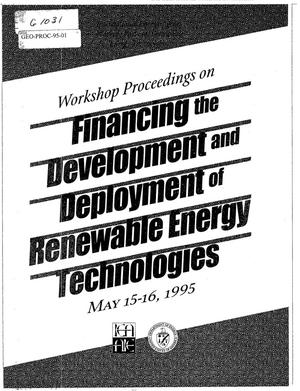 Primary view of object titled 'Workshop Proceedings on Financing the Development and Deployment of Renewable Energy Technologies'.