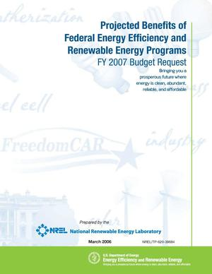 Primary view of object titled 'Projected Benefits of Federal Energy Efficiency and Renewable Energy Programs - FY 2007 Budget Request (GPRA 2007)'.
