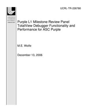 Primary view of object titled 'Purple L1 Milestone Review Panel TotalView Debugger Functionality and Performance for ASC Purple'.