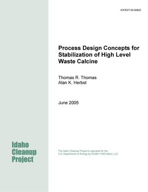 Primary view of object titled 'Process Design Concepts for Stabilization of High Level Waste Calcine'.